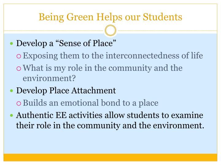 Being Green Helps our Students