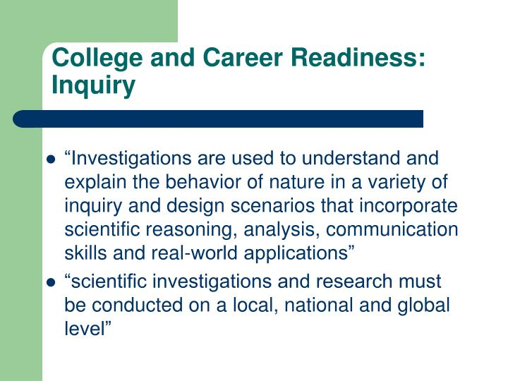 College and Career Readiness: Inquiry