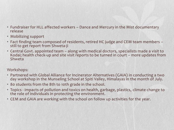 Fundraiser for HLL affected workers – Dance and Mercury in the Mist documentary release