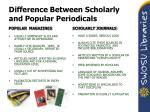 difference between scholarly and popular periodicals