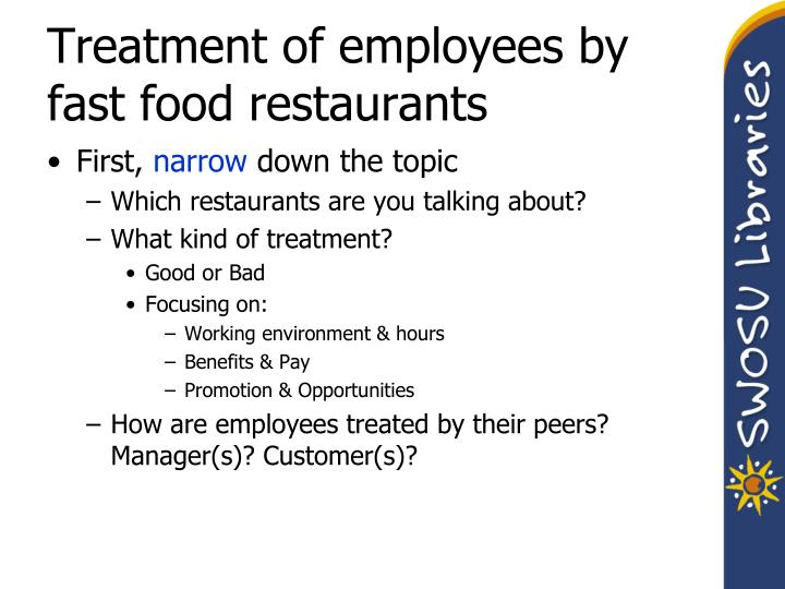 Treatment of employees by fast food restaurants