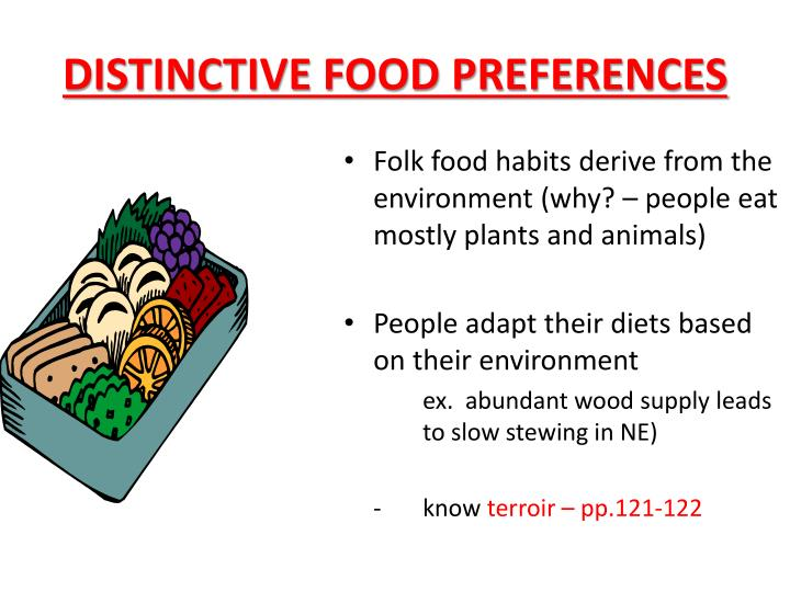 DISTINCTIVE FOOD PREFERENCES