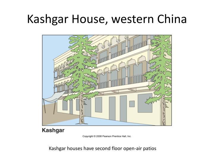 Kashgar House, western China