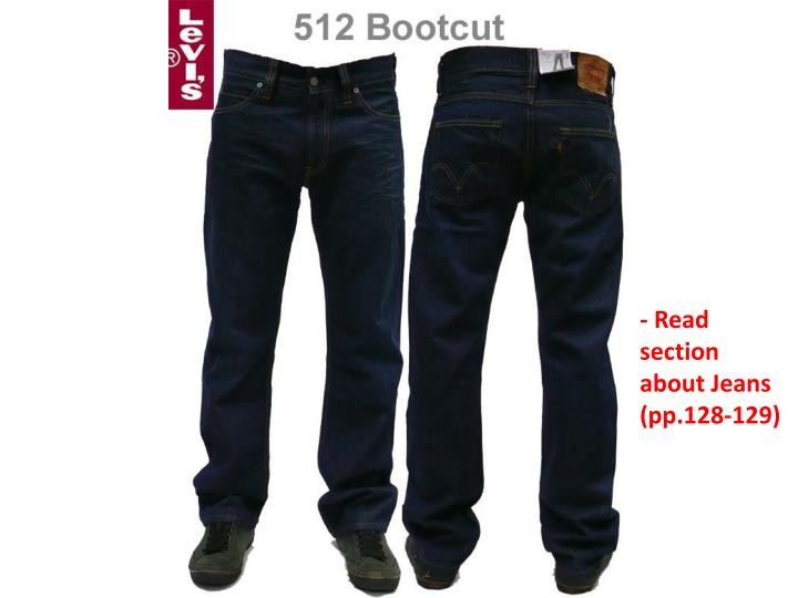 - Read section about Jeans (pp.128-129)