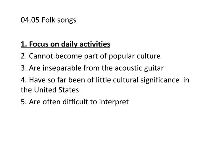 04.05 Folk songs