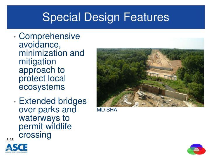 Special Design Features
