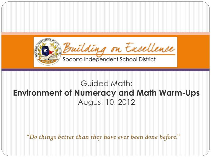 Guided math environment of numeracy and math warm ups august 10 2012