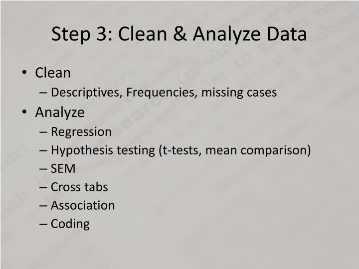Step 3: Clean & Analyze Data
