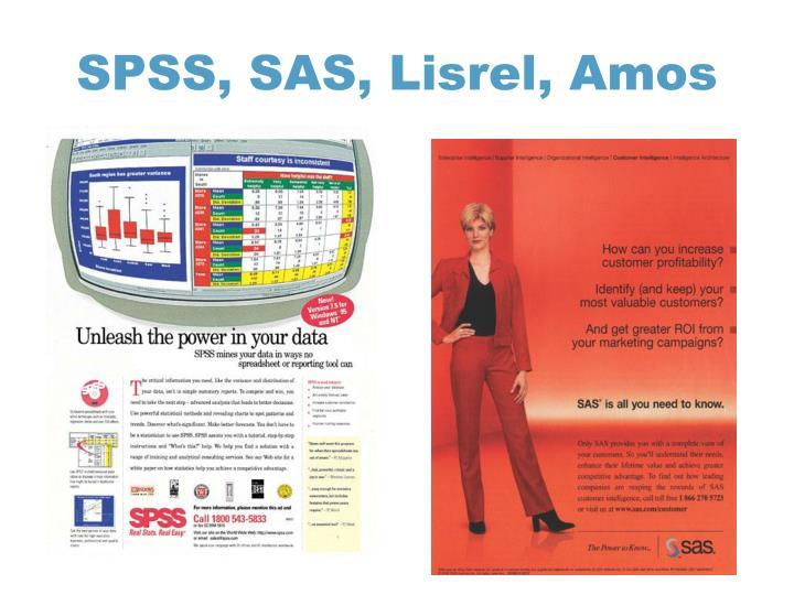 SPSS, SAS,