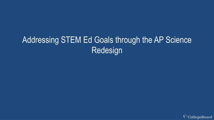 Addressing STEM Ed Goals