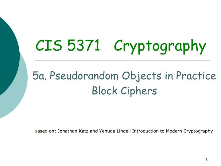 Cis 5371 cryptography