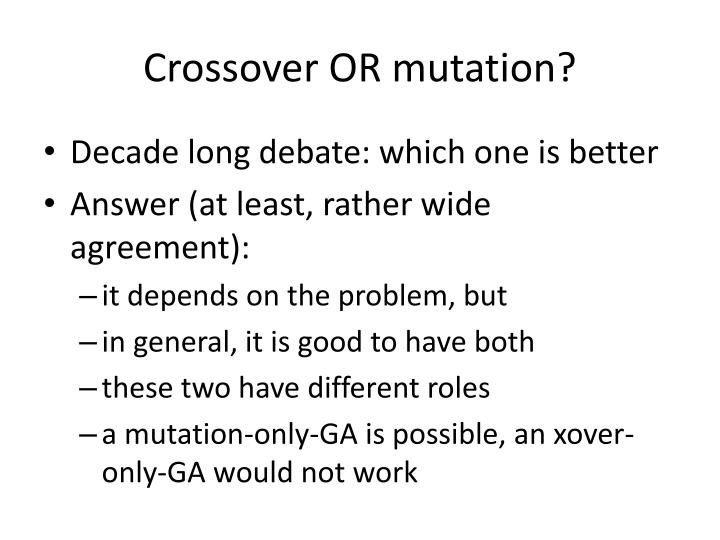 Crossover OR mutation?