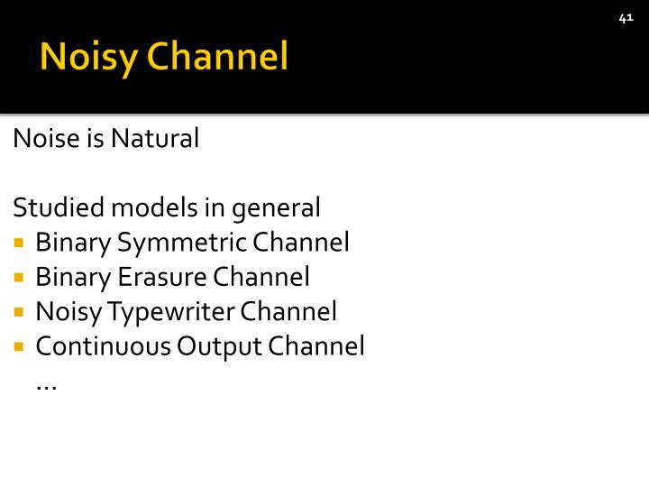 Noisy Channel