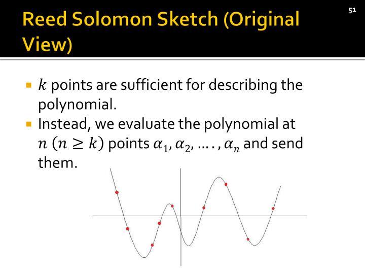 Reed Solomon Sketch (Original View)