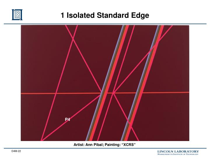 1 Isolated Standard Edge