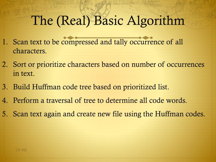 The (Real) Basic Algorithm