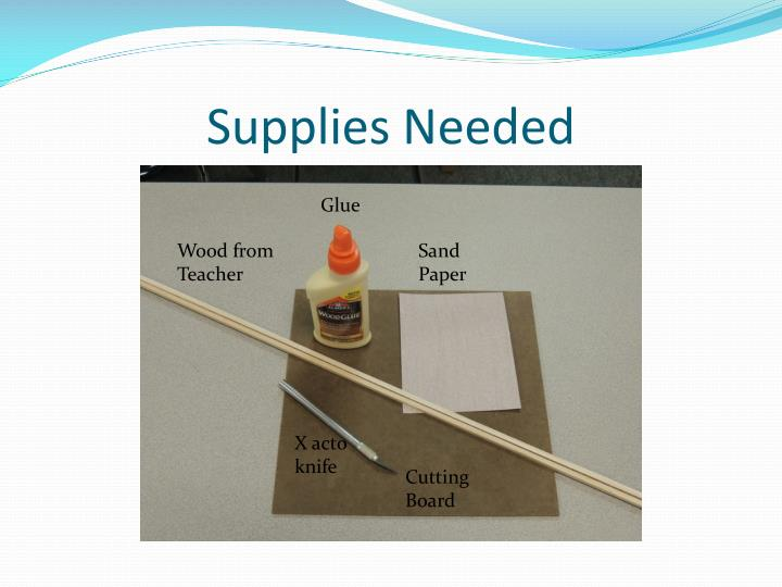 Supplies needed