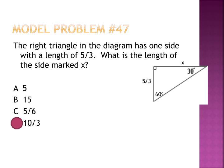 Model Problem #47