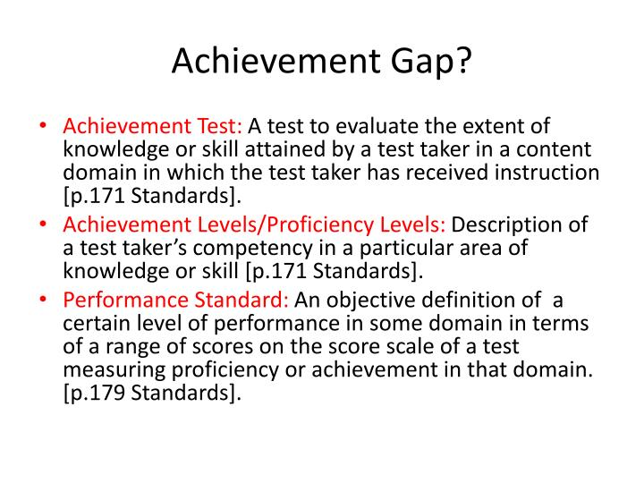 Achievement Gap?