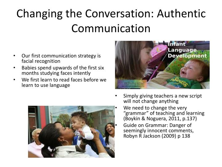 Changing the Conversation: Authentic Communication
