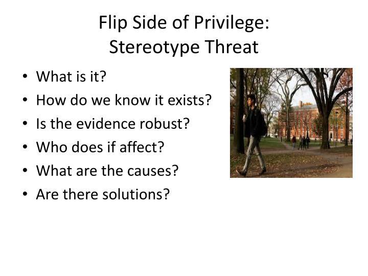 Flip Side of Privilege: