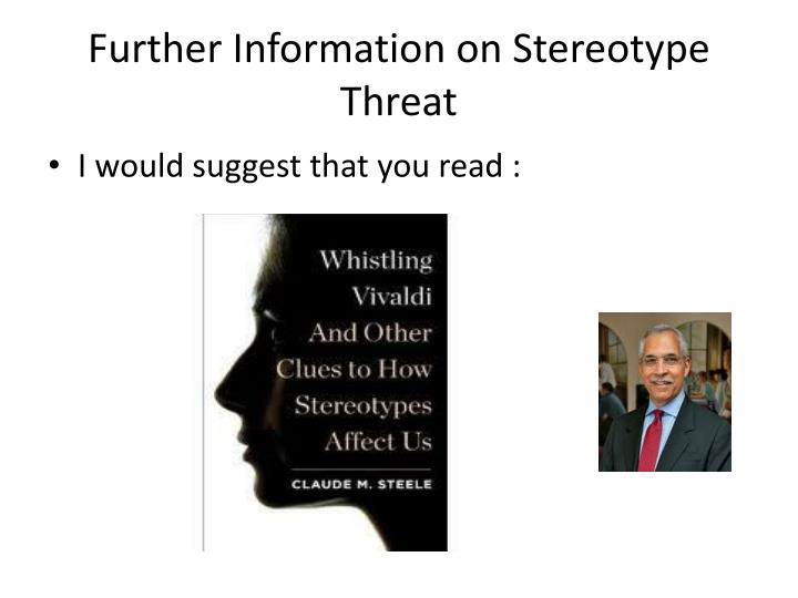 Further Information on Stereotype Threat