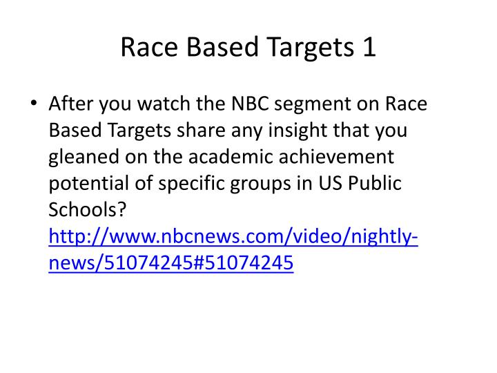 Race Based Targets 1