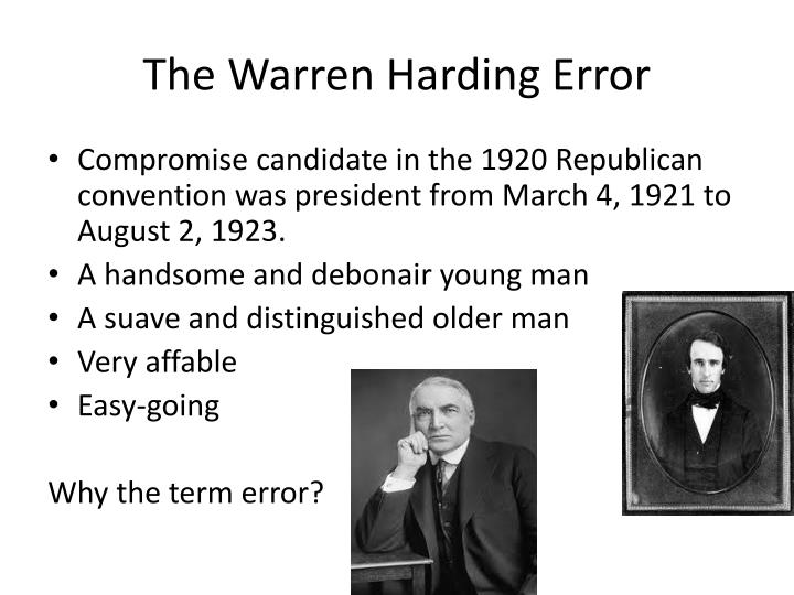 The Warren Harding Error
