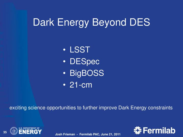 Dark Energy Beyond DES