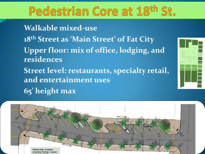 Pedestrian Core at 18