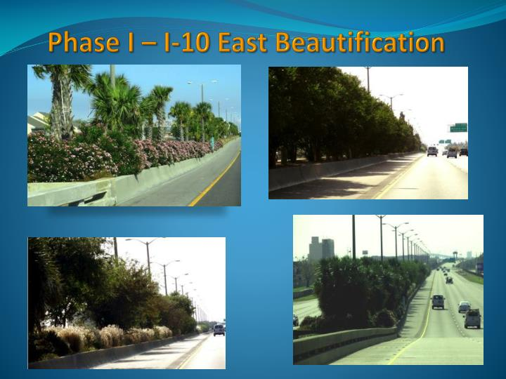 Phase I – I-10 East Beautification