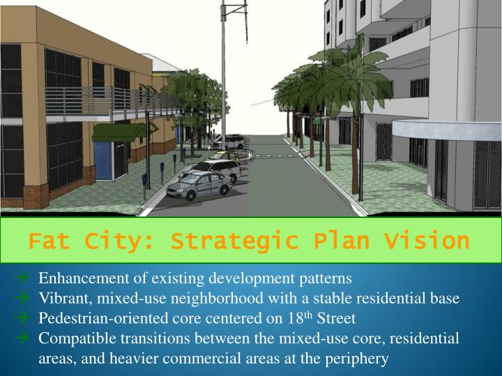 Fat City: Strategic Plan Vision