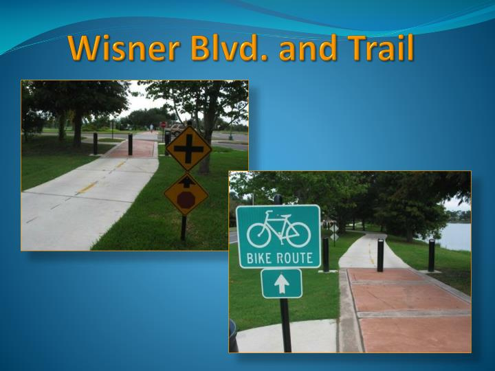 Wisner Blvd. and Trail