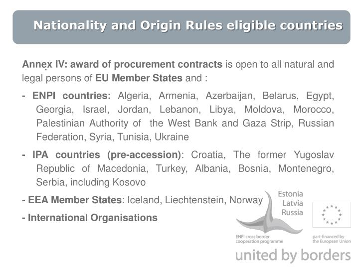 Nationality and Origin Rules eligible countries