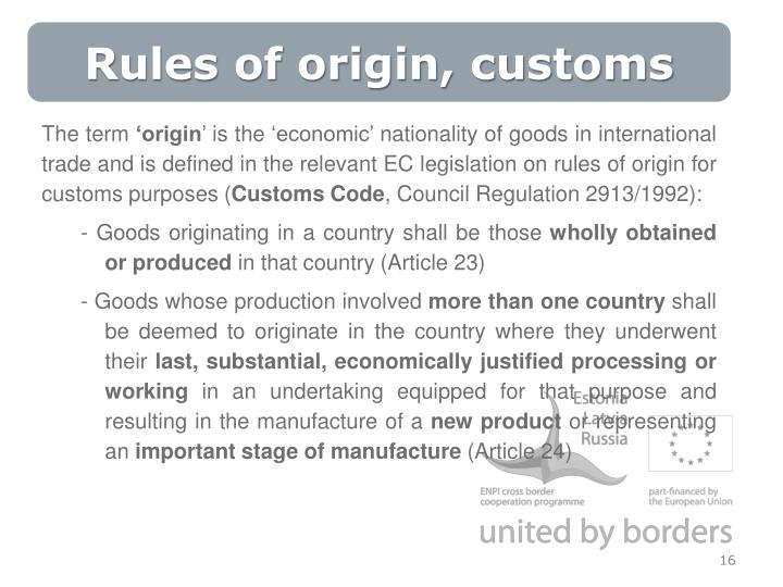Rules of origin, customs