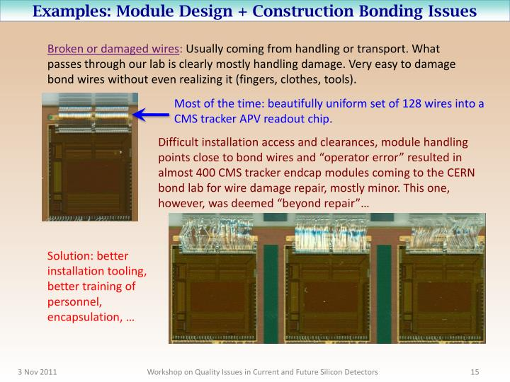Examples: Module Design + Construction Bonding Issues