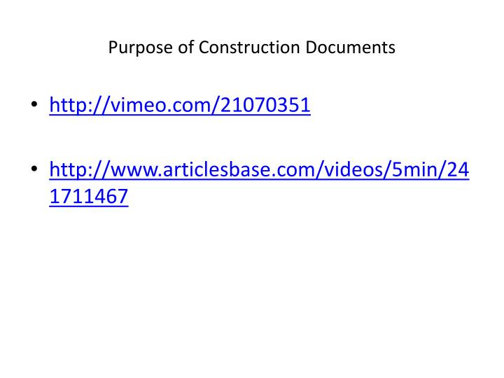 Purpose of Construction Documents