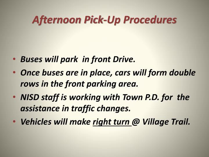 Afternoon Pick-Up Procedures