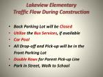 lakeview elementary traffic flow during construction