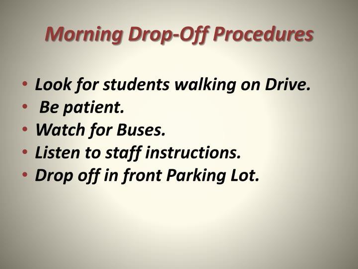 Morning Drop-Off Procedures