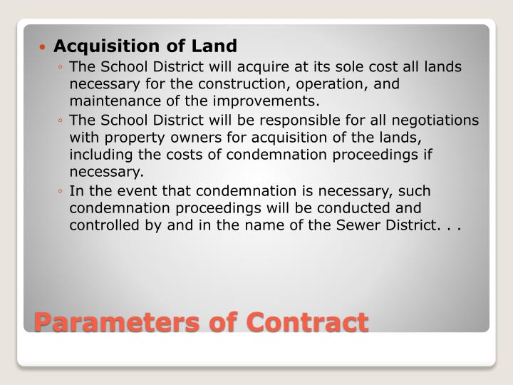 Acquisition of Land
