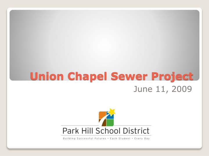 union chapel sewer project