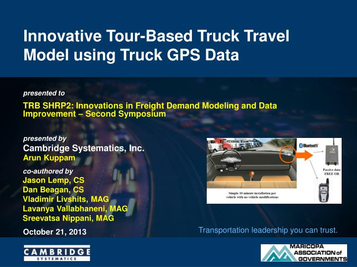 Innovative tour based truck travel model using truck gps data