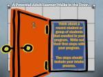 a potential adult learner walks in the door