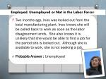 employed unemployed or not in the labor force5