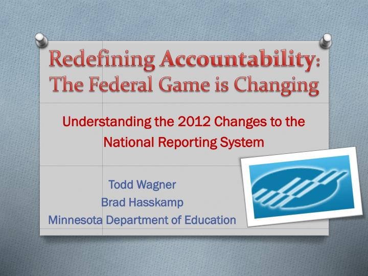 Redefining accountability the federal game is changing