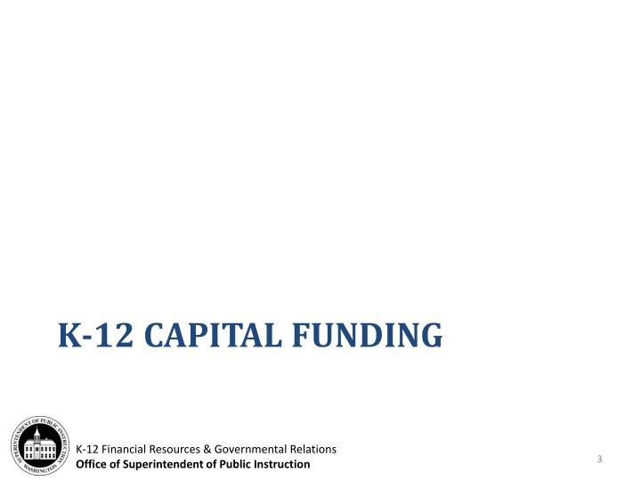 K-12 Capital Funding