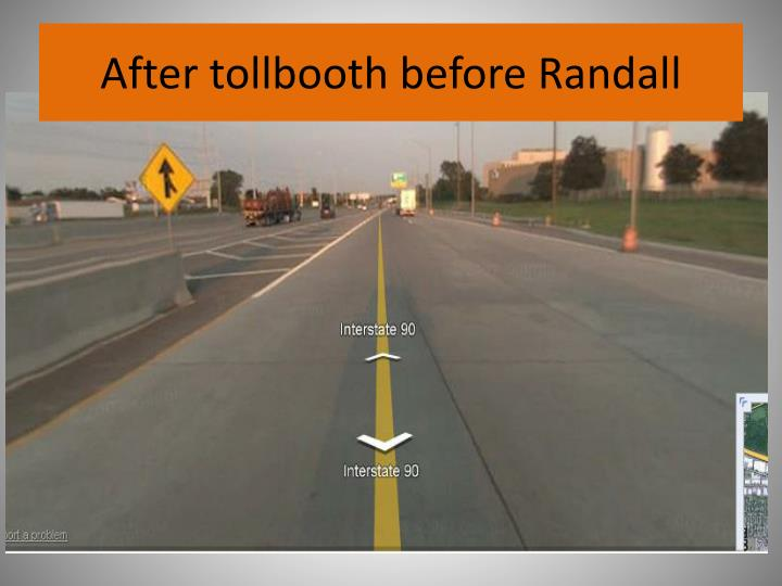 After tollbooth before Randall