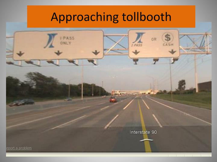 Approaching tollbooth