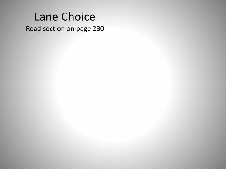 Lane Choice